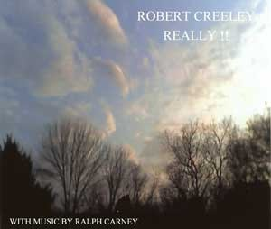 Really - Robert Creeley